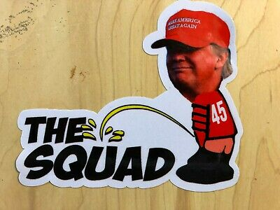 Trump  Pee On The Squad Spoof Funny Sticker Decal 2020