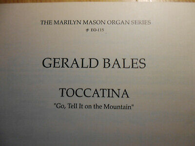 """G. Bales * Toccatina """"Go, Tell it on the Mountain"""" Orgel - selten rar vergriffen"""