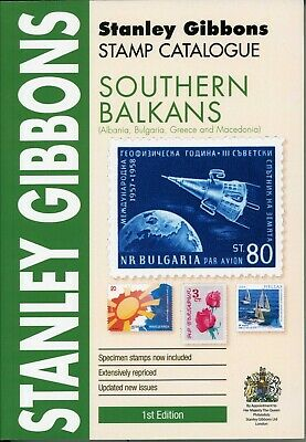 Stanley Gibbons Southern Balkans Stamp Catalogue 1st Edition published 2019 B
