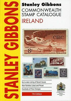 Stanley Gibbons Ireland Stamp Catalogue 7th Edition published 2019 A