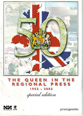 THE QUEEN in the REGIONAL PRESS 1952-2002 SPECIAL EDITION VERY RARE