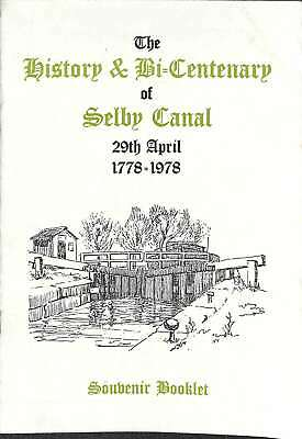 The History & Bi-Centenary of Selby Canal 29th April 1778-1978 Souvenir Booklet,