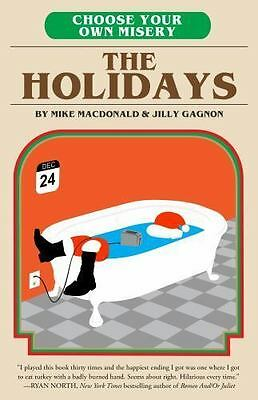 Choose Your Own Misery: The Holidays [ MacDonald, Mike ] Used - Good