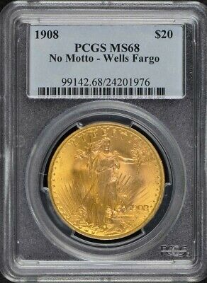 1908 $20 SAINT Gaudens PCGS MS68 No Motto Wells Fargo Gold