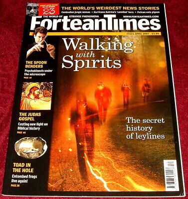 Fortean Times Issue 221 April 2007 Walking With Spirits - Leylines
