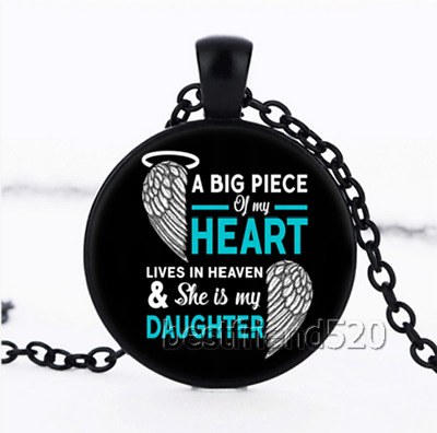 A Big Piece of My Heart Lives In Heaven My Daughter Cabochon Glass Necklace