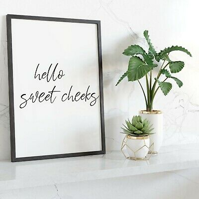 HELLO SWEET CHEEKS Wall Print   Bathroom Wall Art Home Decor Ideas Picture Quote