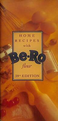 Home Recipes with Be-Ro Flour (39th Edition), Not Stated, Good Condition Book, I