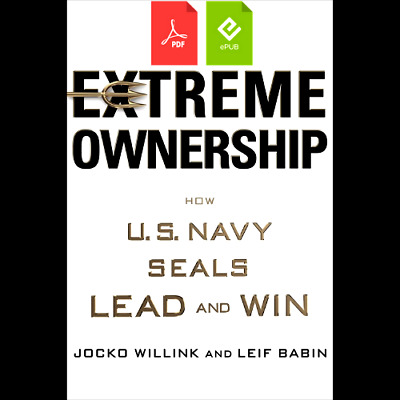 Extreme Ownership: How U.S. Navy SEALs Lead and Win (eBooᴋs, 2015)