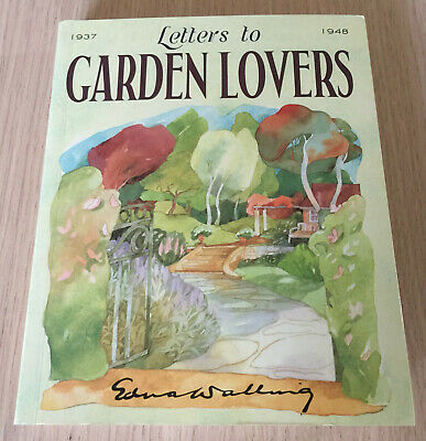 Edna Walling - LETTERS TO GARDEN LOVERS - 1937 to 1948 - Home Beautiful - Book