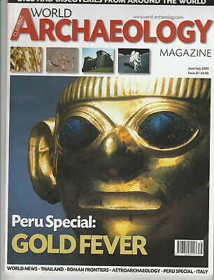 WORLD ARCHAEOLOGY Magazine June 2009 - Peru Special: Gold Fever