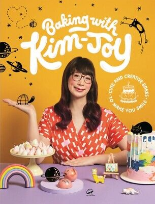 Baking with Kim-Joy: Cute and Creative Bakes to Make You Smile 9781787134584