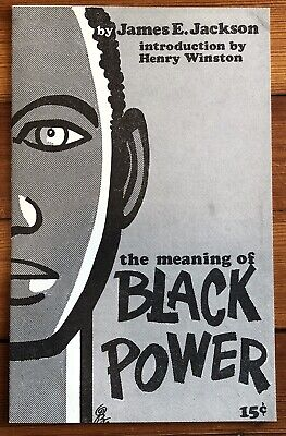 1966 BLACK CIVIL RIGHTS ACTIVIST JAMES JACKSON Pamphlet MEANING of BLACK POWER