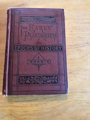 Epochs Of Modern History The Early Plantagenets Copyright 1889