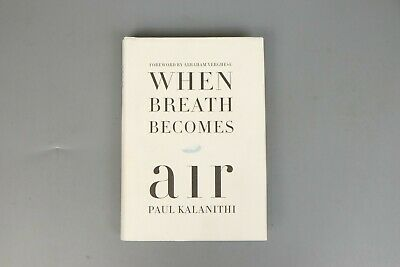 When Breath Becomes Air By Paul Kalanithi Hardcover