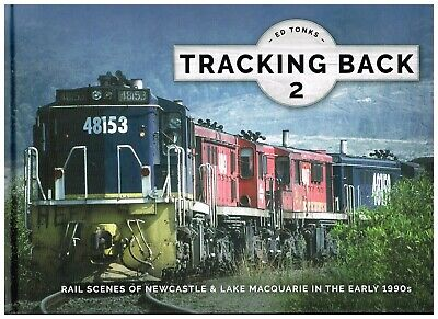 TRACKING BACK RAIL SCENES OF NEWCASTLE & LAKE MACQUARIE IN THE EARLY 1990s