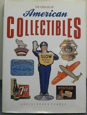 Catalog of AMERICAN CCOLLECTIBLES by Christopher Pearce 1990 Beautiful HCDJ VG