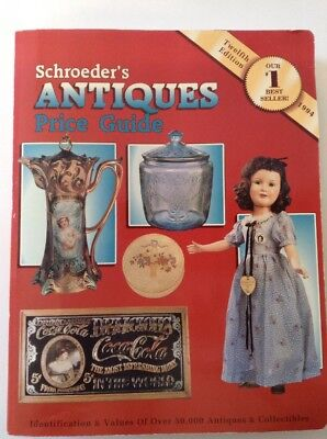 Schroeder's Antiques Price Guide 1994 12th Edition