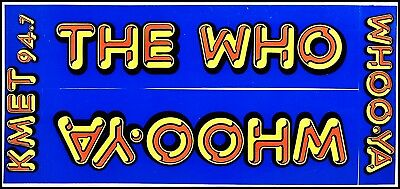 The WHO KMET 80's Concert Bumper Promo Stickers 94.7 Whoo-Ya Pete Townshend