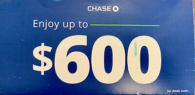 Chase Bank Coupon $600 (NEW OFFER MAILER - Exp: 9/28) FAST ELECTRONIC DELIVERY!!