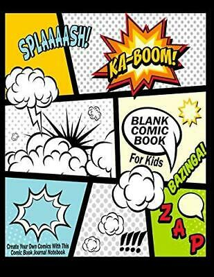 Blank Comic Book For Kids : Create Your Own Comics With This Comic Book Journal
