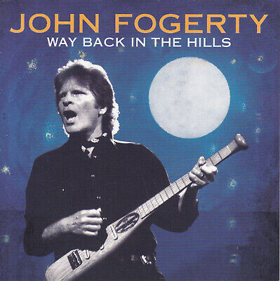 """John Fogerty """" Way Back In The Hills, Cd"""""""