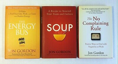 Lot 3 Jon Gordon (Hardcover) The Energy Bus, Soup, No Complaining Rule