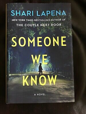 Someone We Know: A Novel HARDCOVER NEW