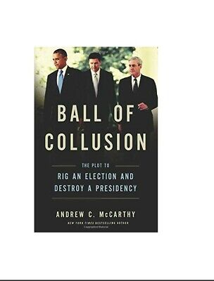 Ball of Collusion by Andrew C. Mccarthy Hardcover Book Free Shipping!