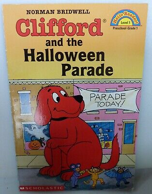 Scholastic Reader, Level 1: Clifford and the Halloween Parade by Norman Bridwell