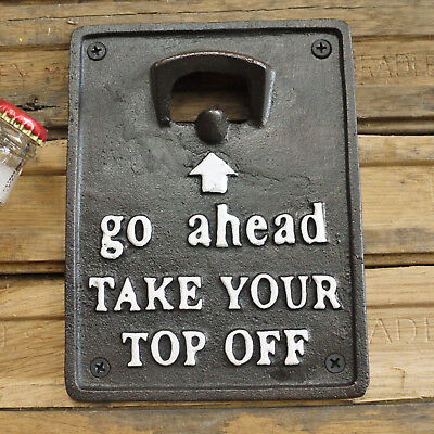 Vintage Black Cast Iron 'Take Your Top Off' Beer Pub Wall Mounted Bottle Opener