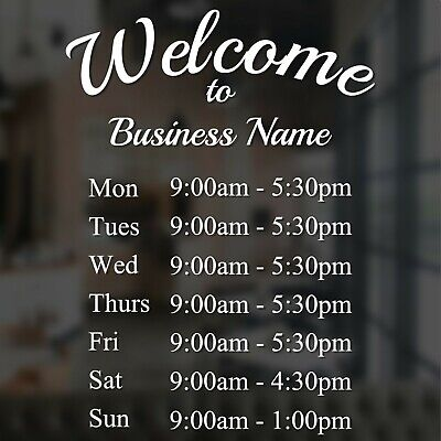 Opening Hours Times Shop Sign Sticker Personalised Personal Custom A3 A4 Welcome