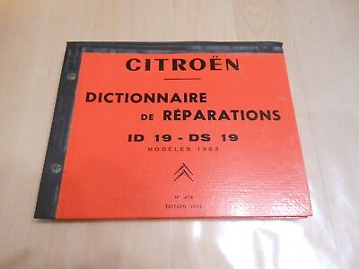 Rare Ancien Manuel Atelier Reparation Citroen Id Ds 19 Edition 1963