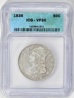 1836 Capped Bust Half Dollar ICG VF-30