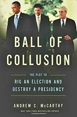 Ball of Collusion by Andrew C. McCarthy (Fast Delivery & Digital Version)