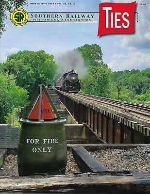 TIES: 3rd Qtr 2019 issue of the SOUTHERN RAILWAY Historical Association (NEW)
