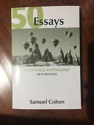 50 Essays: A Portable Anthology Fifth Edition