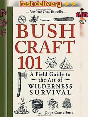 Bushcraft 101: A Field Guide to the Art of Wilderness Survival (₱ḊF Eβօ*k )+gift