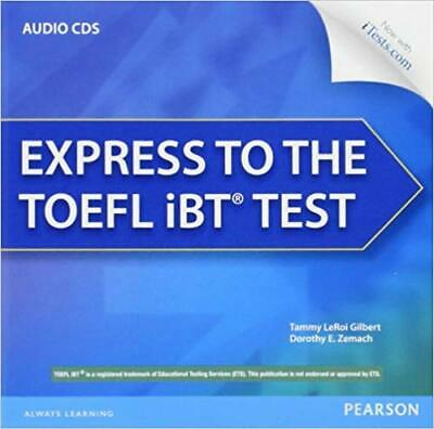 Longman Express Course for Toefl Ibt® by Tammy LeRoi Gilbert and Dorothy...