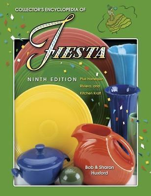 Collector's Encyclopedia of Fiesta Harlequin Riviera and Kitchen Kraft HUXFORD