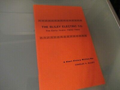 VINTAGE BROCHURE HISTORY BLILEY ELECTRIC QUARTZ CRYSTAL by CHARLES 1982 AS PIC