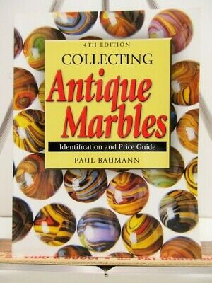 """10138 """"COLLECTING ANTIQUE MARBLES"""" Identification & Price Guide 2004 New Unread"""