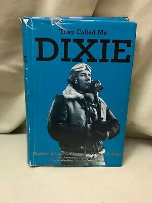 Richard L Alexander / They Called Me Dixie Signed 1st Edition 1988