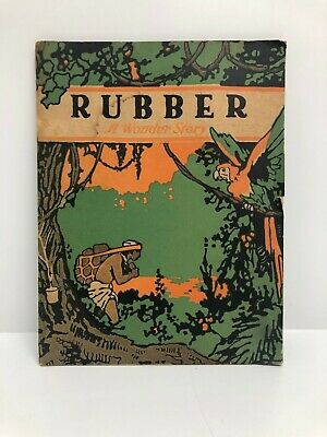 """""""Rubber: A Wonder Story"""" Published 1919"""
