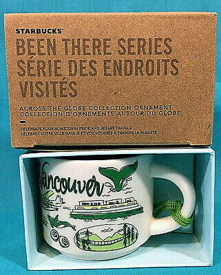 Starbucks Mini Cup Ornament Vancouver Canada New Christmas 2019 Been There Serie