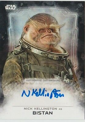 2016 Star Wars ROGUE ONE Autograph Card Of NICK KELLINGTON AS BISTAN #30/50