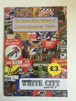 Speedway book The Pocket Size History of Defunct Speedway Tracks White City