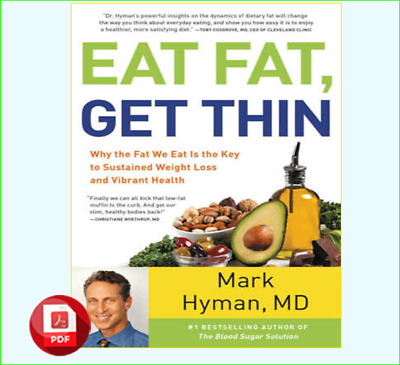 Eat Fat, Get Thin Why the Fat We Eat Is the Key to Sustained (P.D.F)+(eP.UB)