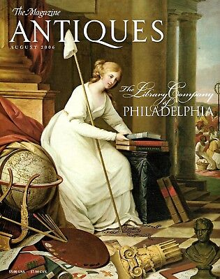 The Magazine Antiques August 2006 - The Library Company of Philadelphia History