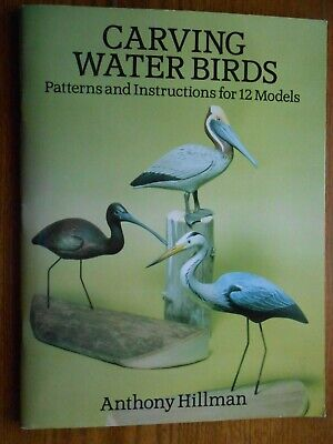 CARVING WATER BIRDS Patterns & Instructions  A. Hillman woodcarving
